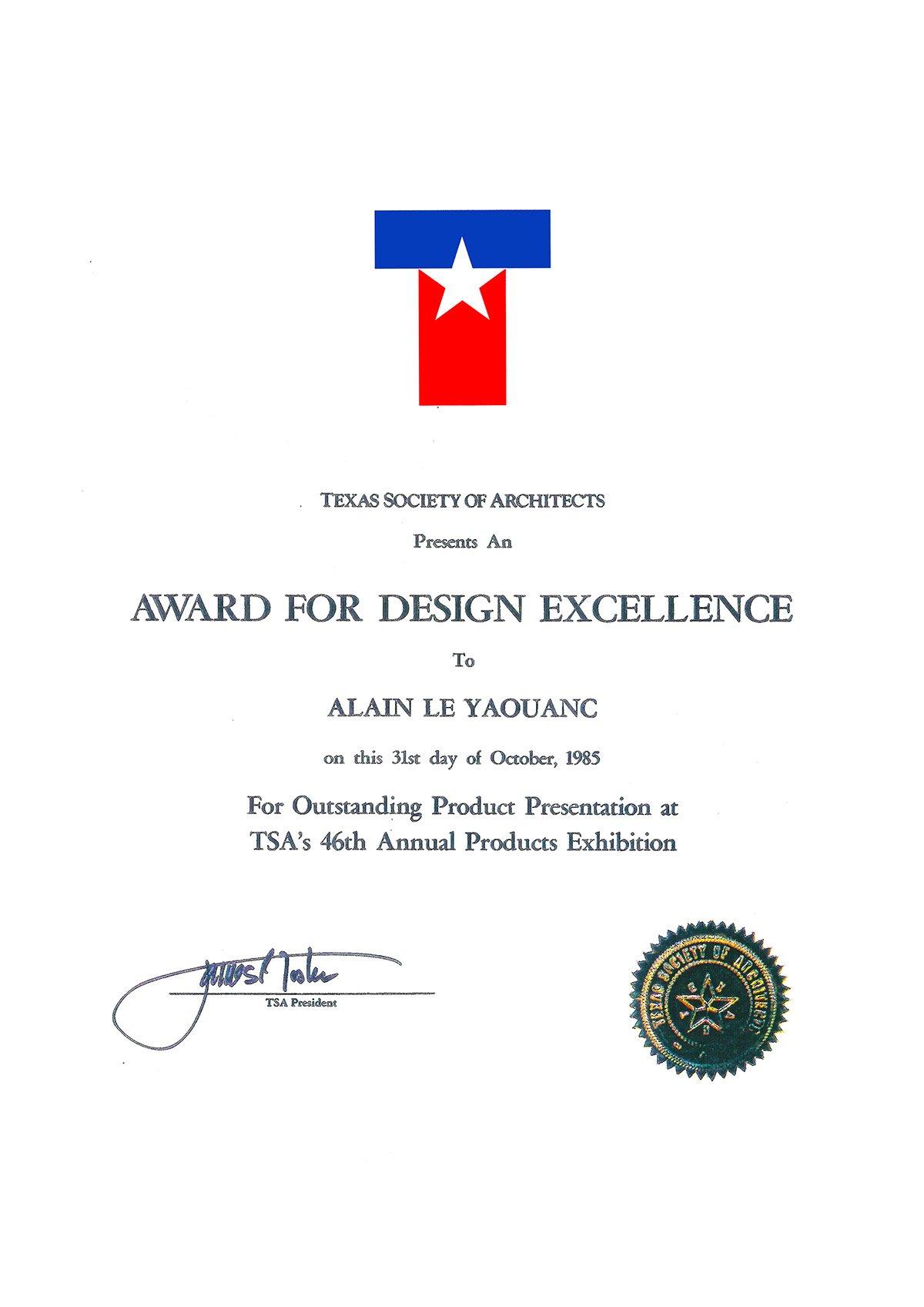 Diplôme d'excellence de la part de la Texas Society of Architects.